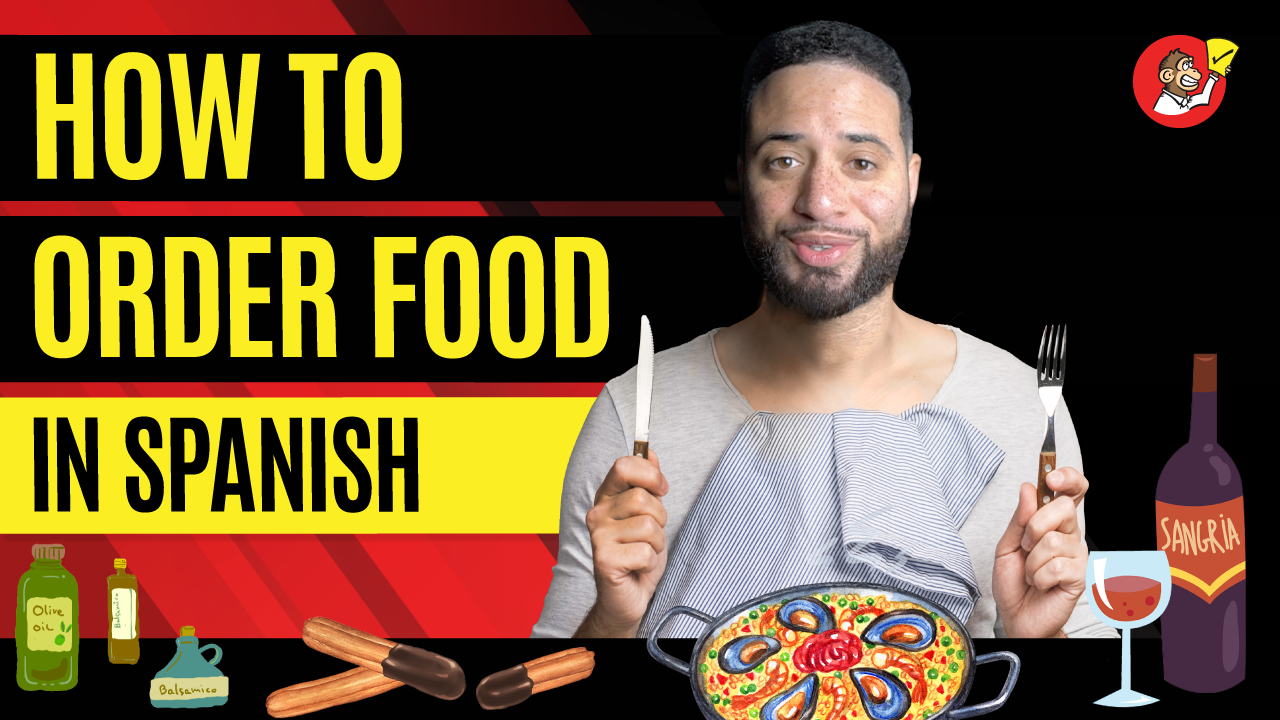 How To Order Food In Spanish
